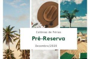 Colônias de Férias: Pré-reserva para dezembro