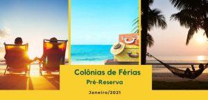 Colônias de Férias: Pré-reserva para Janeiro de 2021