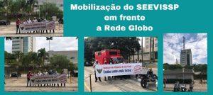 SEEVISSP se manifesta em defesa dos interesses dos vigilantes da ESQUADRA alocados na REDE GLOBO