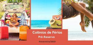 Colônias de Férias: Pré-reserva para Fevereiro/2021