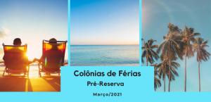 Colônias de Férias: Pré-reserva para março/2021