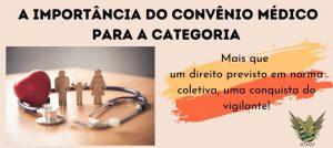 SEEVISSP orienta os vigilantes sobre a importância convênio médico previsto em Convenção Coletiva