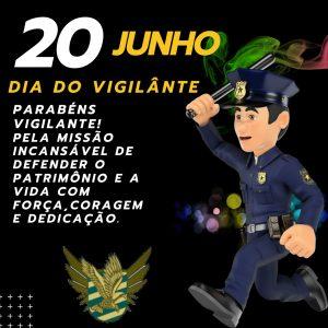 20 de Junho: Dia do Vigilante
